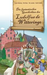 Die fantastischen Geschichten des Ludolfus de Witteringe