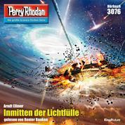 """Perry Rhodan 3076: Inmitten der Lichtfülle - Perry Rhodan-Zyklus """"Mythos"""""""