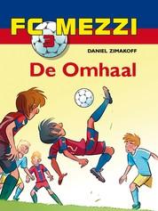 FC Mezzi 3 - De omhaal