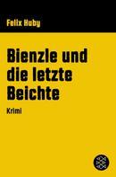 Felix Huby: Bienzle und die letzte Beichte ★★★★