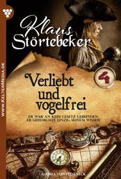 Klaus Störtebeker 4 – Abenteuerroman - Verliebt und vogelfrei