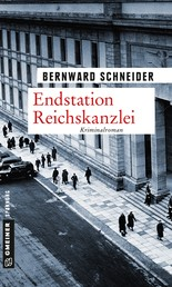 Endstation Reichskanzlei - Kriminalroman