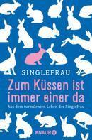 Singlefrau: Zum Küssen ist immer einer da ★★★