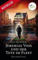 Ole Hansen: Jeremias Voss und der Tote im Fleet - Der zehnte Fall ★★★★