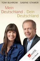 Tom Buhrow: Mein Deutschland - dein Deutschland