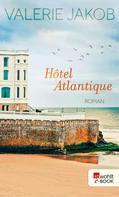 Valerie Jakob: Hôtel Atlantique ★★★★