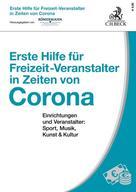 Volker Römermann: Erste Hilfe für Freizeit-Veranstalter in Zeiten von Corona