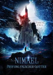 Nimael: Prüfung falscher Götter