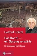 Helmut Krätzl: Das Konzil - ein Sprung vorwärts
