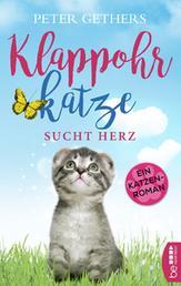 Klappohrkatze sucht Herz - Ein Katzen-Roman