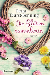 Die Blütensammlerin - Roman