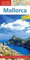 Andrea Weindl: GO VISTA: Reiseführer Mallorca ★★★