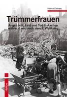 Helmut Clahsen: Trümmerfrauen ★★★★