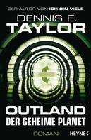 Dennis E. Taylor: Outland - Der geheime Planet ★★★★