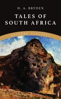 H. A. Bryden: Tales of South Africa