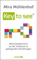 Mira Mühlenhof: Key to see ★★