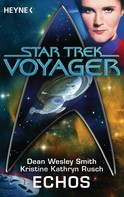 Dean Wesley Smith: Star Trek - Voyager: Echos ★★★★