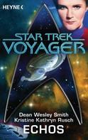 Dean Wesley Smith: Star Trek - Voyager: Echos ★★★★