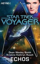 Star Trek - Voyager: Echos - Roman