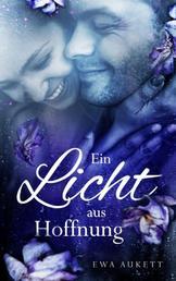 Ein Licht aus Hoffnung - Liebesroman