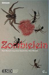 Zombielein - Kein Mensch mag diese Geschichte. Kein Mensch.