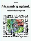 Stine Meyer: Pesto, marinader og meget andet...