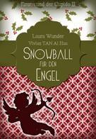 Laura Wunder: Snowball für den Engel