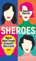 Sheroes - Neue Held*innen braucht das Land