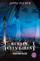 Janne Palmer: Berlin City Girls. Verbotene Nächte ★★★★