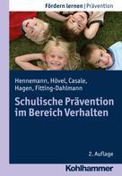 Thomas Hennemann: Schulische Prävention im Bereich Verhalten