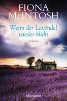 Fiona McIntosh: Wenn der Lavendel wieder blüht ★★★★