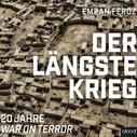 Emran Feroz: Der längste Krieg