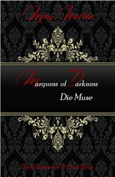 Marquess of Darkness - Die Muse