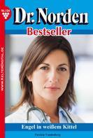 Patricia Vandenberg: Dr. Norden Bestseller 104 – Arztroman ★★★★★