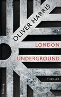 Oliver Harris: London Underground ★★★★