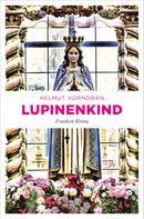 Helmut Vorndran: Lupinenkind ★★★★