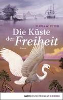 Maria W. Peter: Die Küste der Freiheit ★★★★★