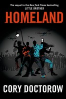 Cory Doctorow: Homeland ★★★★★