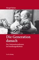 Margit Reiter: Die Generation danach