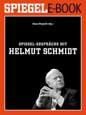 SPIEGEL-Gespräche mit Helmut Schmidt - Ein SPIEGEL E-Book