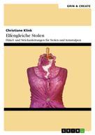 Christiane Klink: Elfengleiche Stolen. Häkel- und Strickanleitungen für Stolen und Armstulpen ★★★★