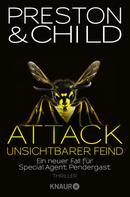 Douglas Preston: Attack - Unsichtbarer Feind ★★★★