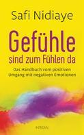 Safi Nidiaye: Gefühle sind zum Fühlen da ★★★★