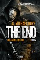 G. Michael Hopf: HOFFNUNG UND TOD (The End 4) ★★★★