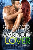 Inka Loreen Minden: Slayer - Warrior Lover 13 ★★★★★