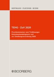 TEHG · ZuV 2020 - Praxiskommentar zum Treibhausgas-Emissionshandelsgesetz und zur Zuteilungsverordnung 2020