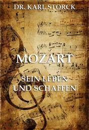Mozart - Sein Leben und Schaffen