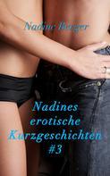 Nadine Berger: Nadines Kurzgeschichten #3 ★★★★★