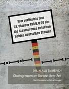 Klaus Emmerich: Staatsgrenzen im Kontext ihrer Zeit