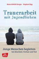 Beate Alefeld-Gerges: Trauerarbeit mit Jugendlichen - ebook ★★★★★
